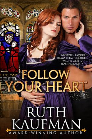 Follow Your Heart by Ruth  Kaufman