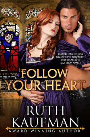 Follow Your Heart by Ruth  Kaufman