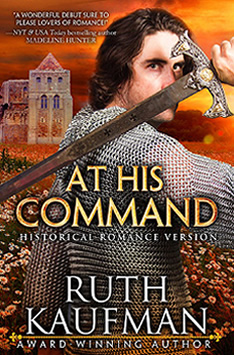 At His Command (Historical Romance Version) by Ruth Kaufman