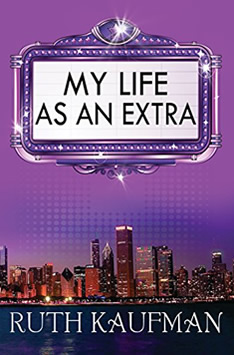 My Life as An Extra by Ruth Kaufman